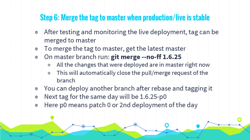Step 6: Merge the tag to master when production...