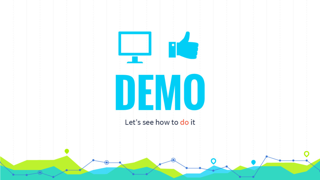 DEMO Let's see how to do it