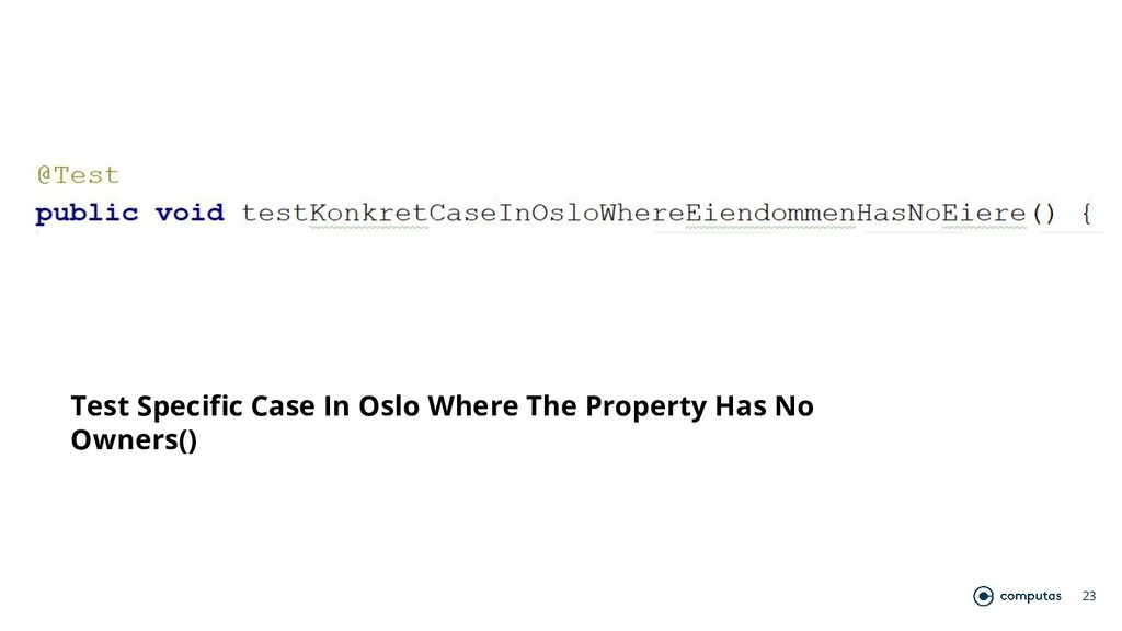 23 Test Specific Case In Oslo Where The Propert...