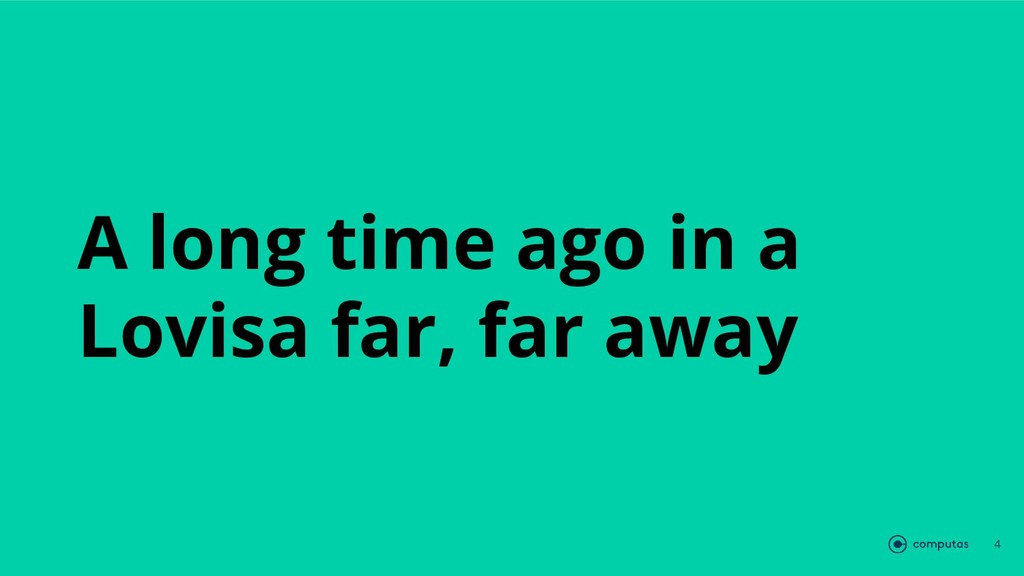 A long time ago in a Lovisa far, far away 4