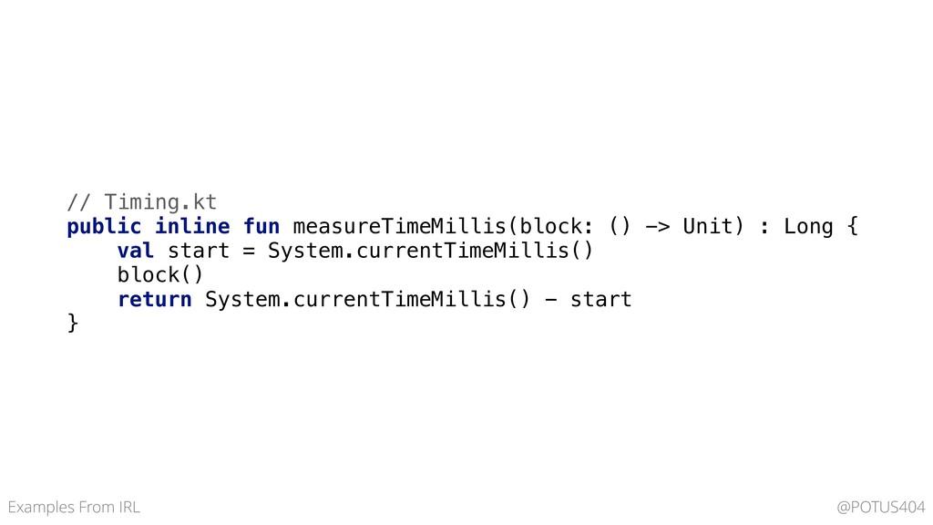 // Timing.kt public inline fun measureTimeMilli...