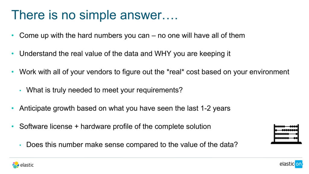 • Come up with the hard numbers you can – no on...