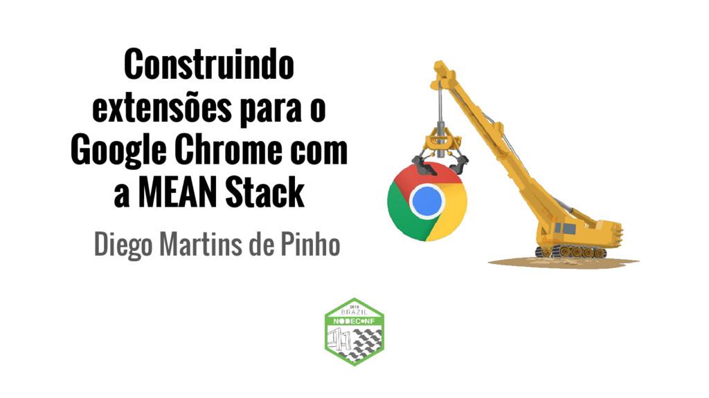 Construindo extensões para o Google Chrome com ...