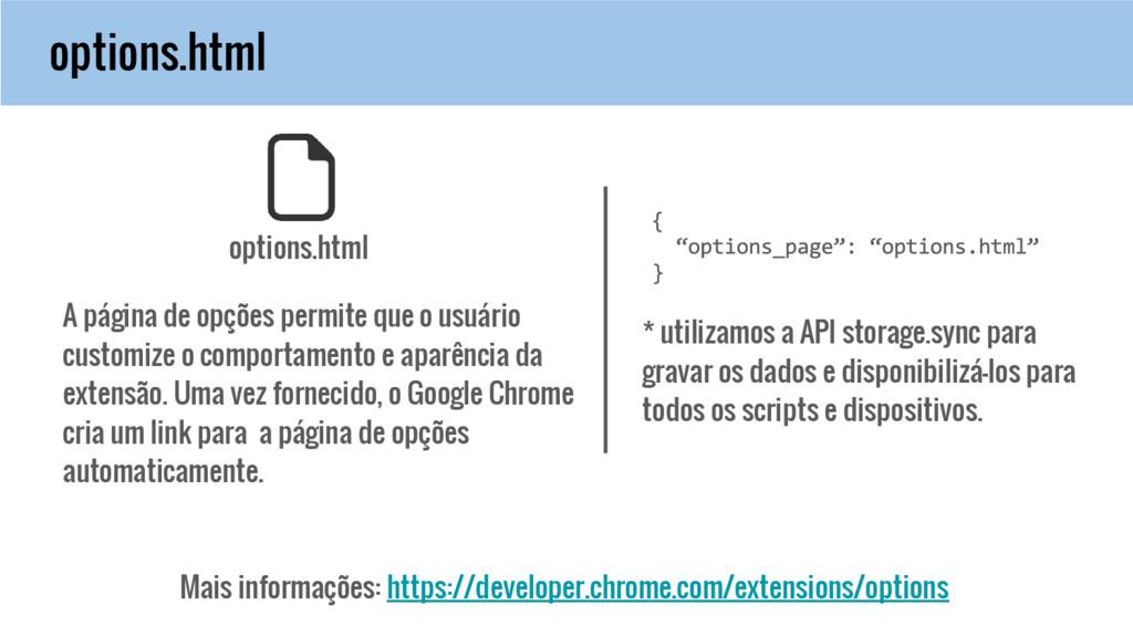 options.html Mais informações: https://develope...