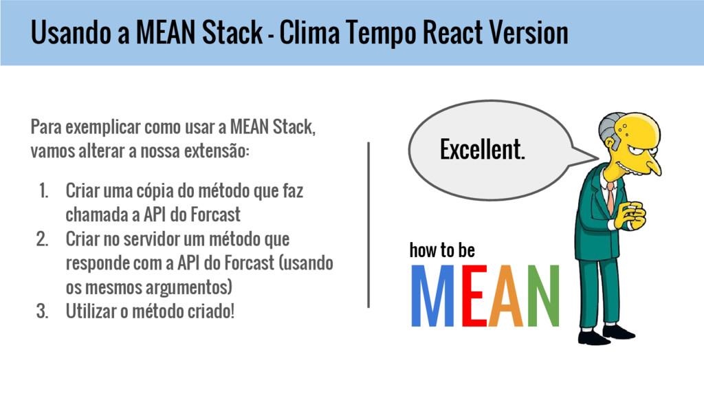 Usando a MEAN Stack - Clima Tempo React Version...