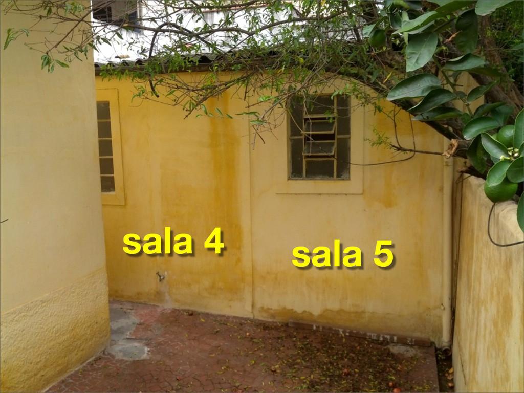 sala 5 sala 4