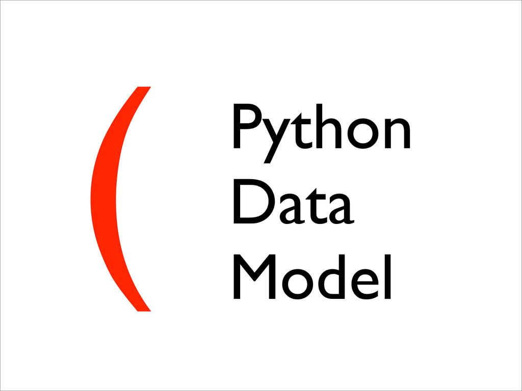 ( Python Data Model