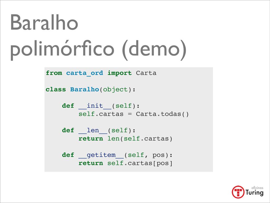 Baralho polimórfico (demo) from carta_ord import...