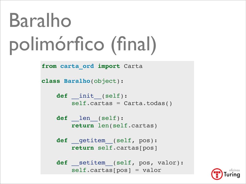 Baralho polimórfico (final) from carta_ord import...