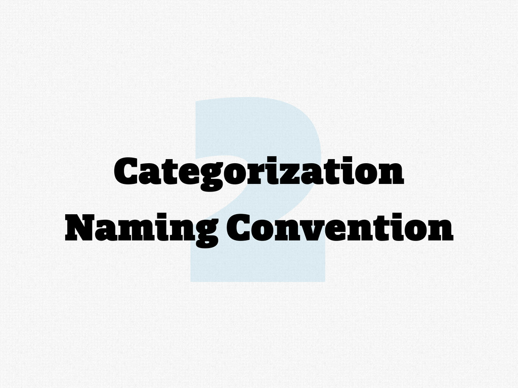 2 Categorization Naming Convention