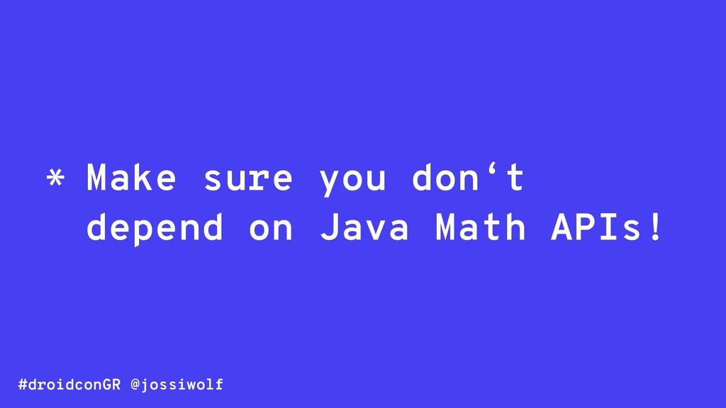 #droidconGR @jossiwolf * Make sure you don't de...
