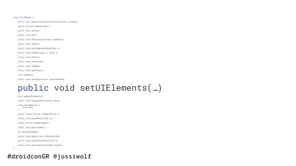 #droidconGR @jossiwolf class CycleModel { publi...