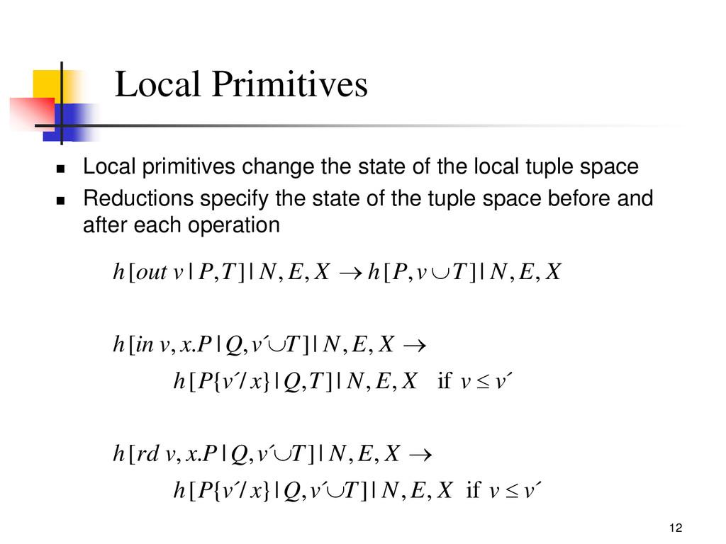 12 Local Primitives  Local primitives change t...