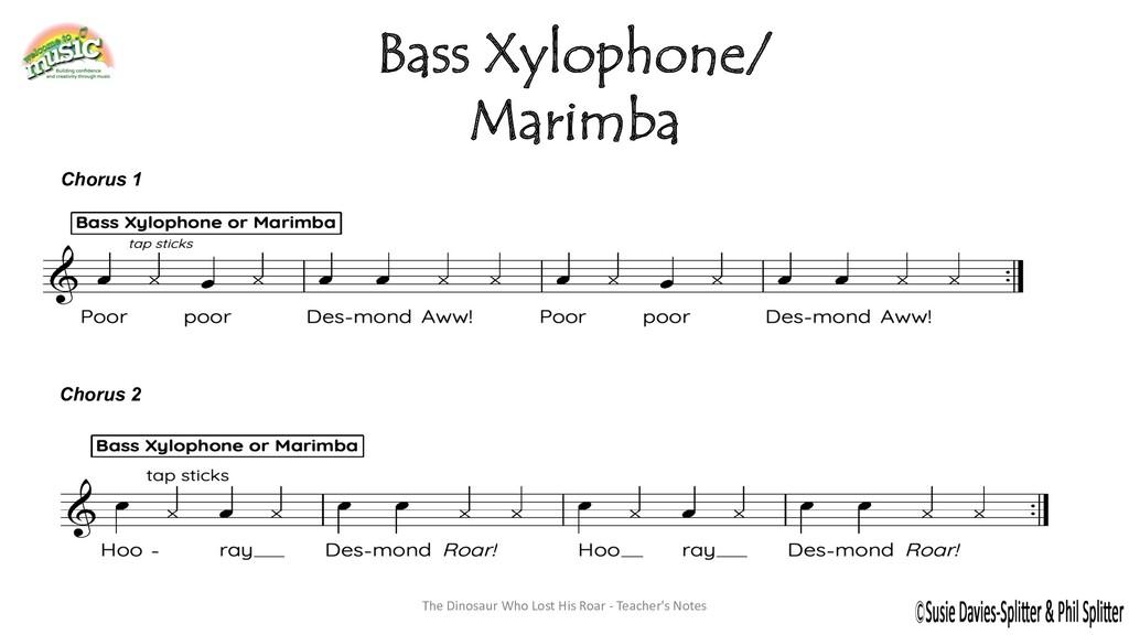 Bass Xylophone/ Marimba Chorus 1 Chorus 2 The D...
