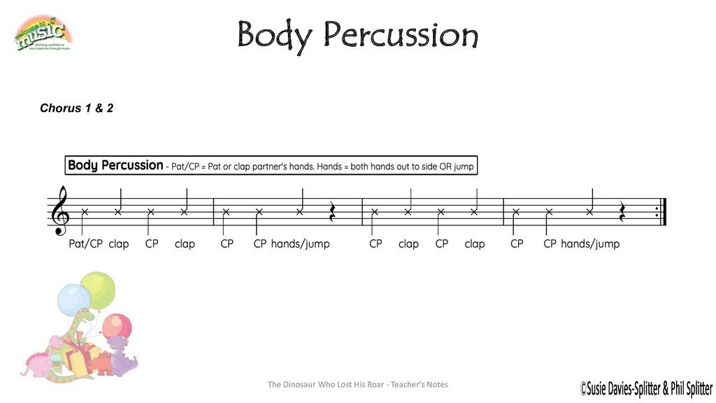 Body Percussion Chorus 1 & 2 The Dinosaur Who L...