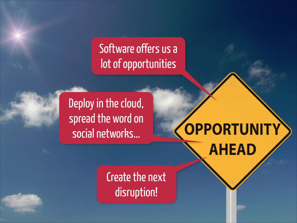 Software offers us a lot of opportunities Deplo...
