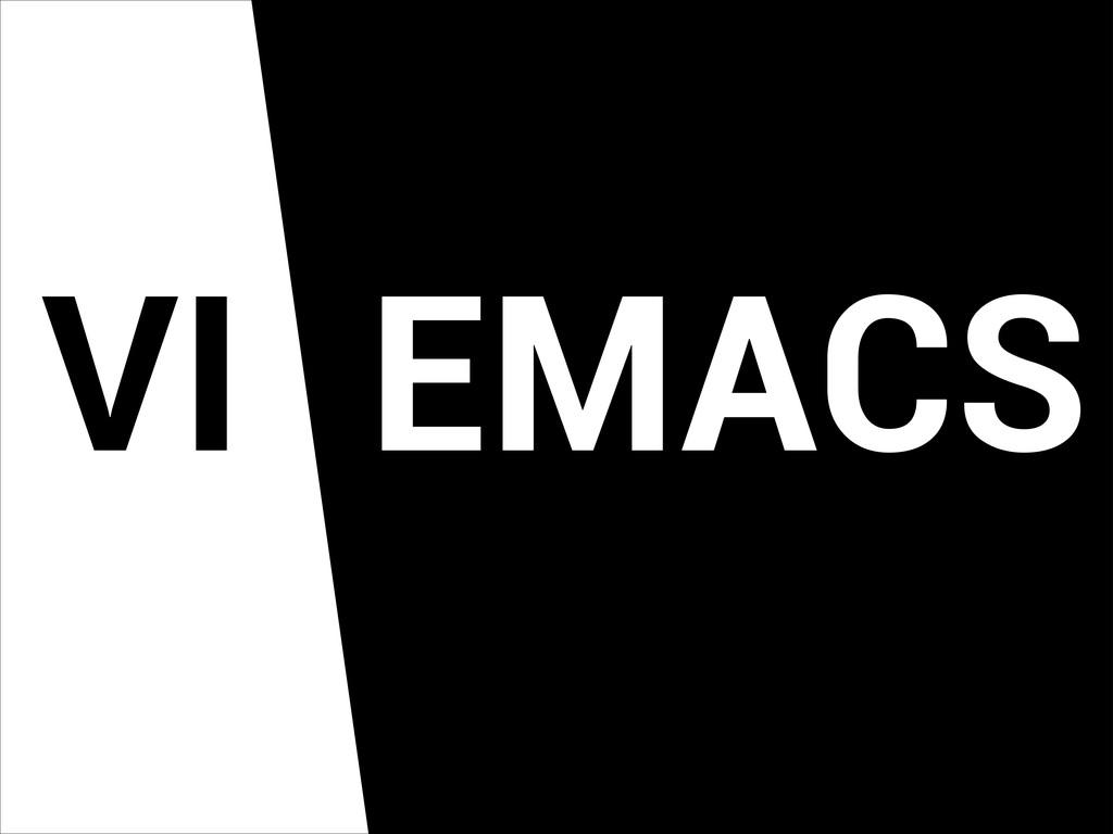 VI EMACS