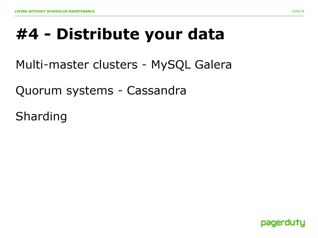 10/8/14 #4 - Distribute your data LIVING WITHOU...