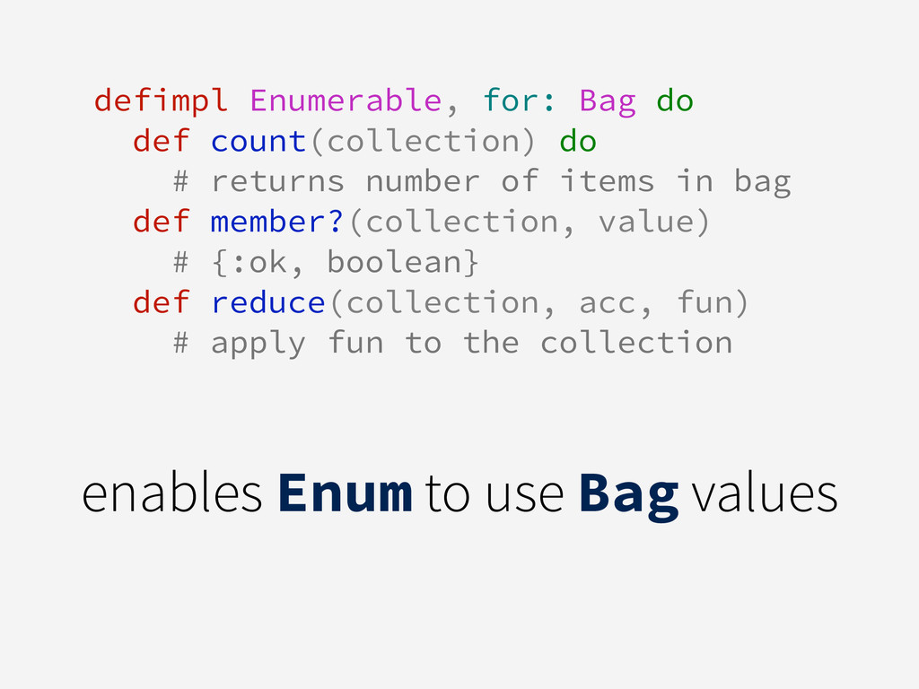 defimpl Enumerable, for: Bag do def count(colle...