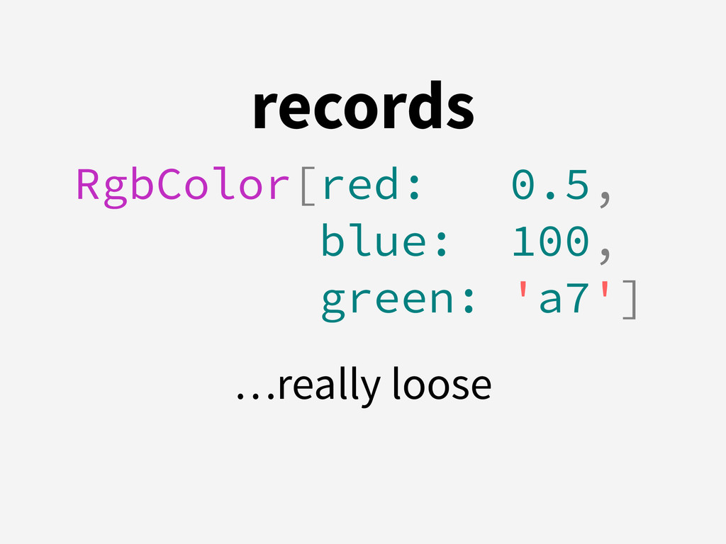 records RgbColor[red: 0.5,  blue: 100,  green...