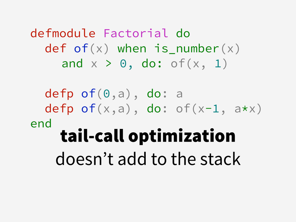 defmodule Factorial do def of(x) when is_number...
