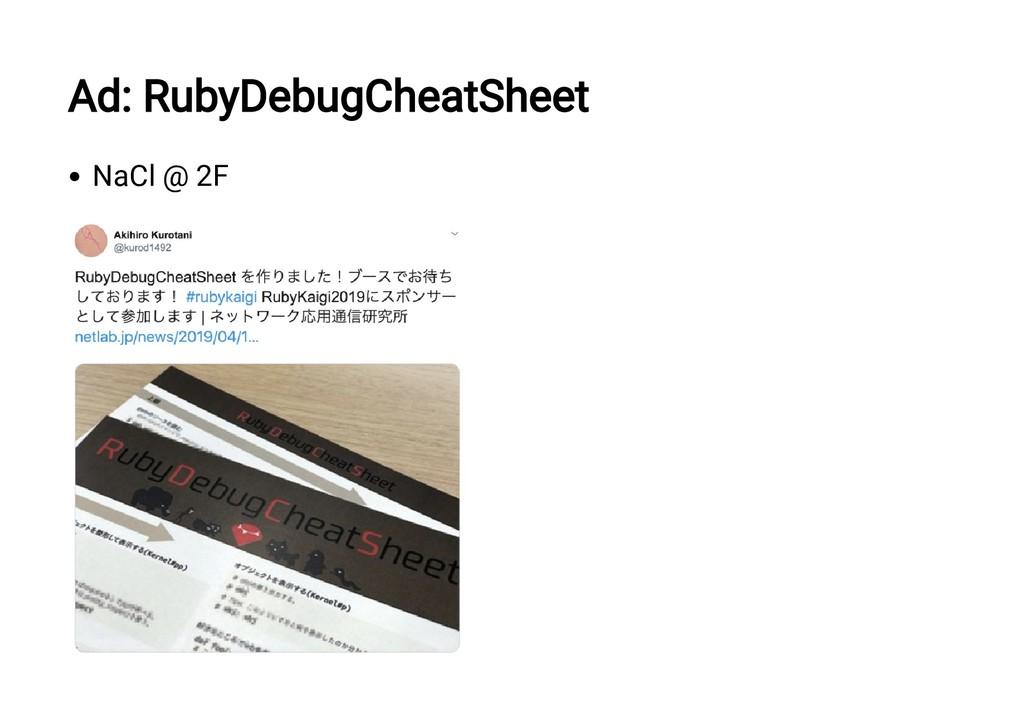 Ad: RubyDebugCheatSheet NaCl @ 2F