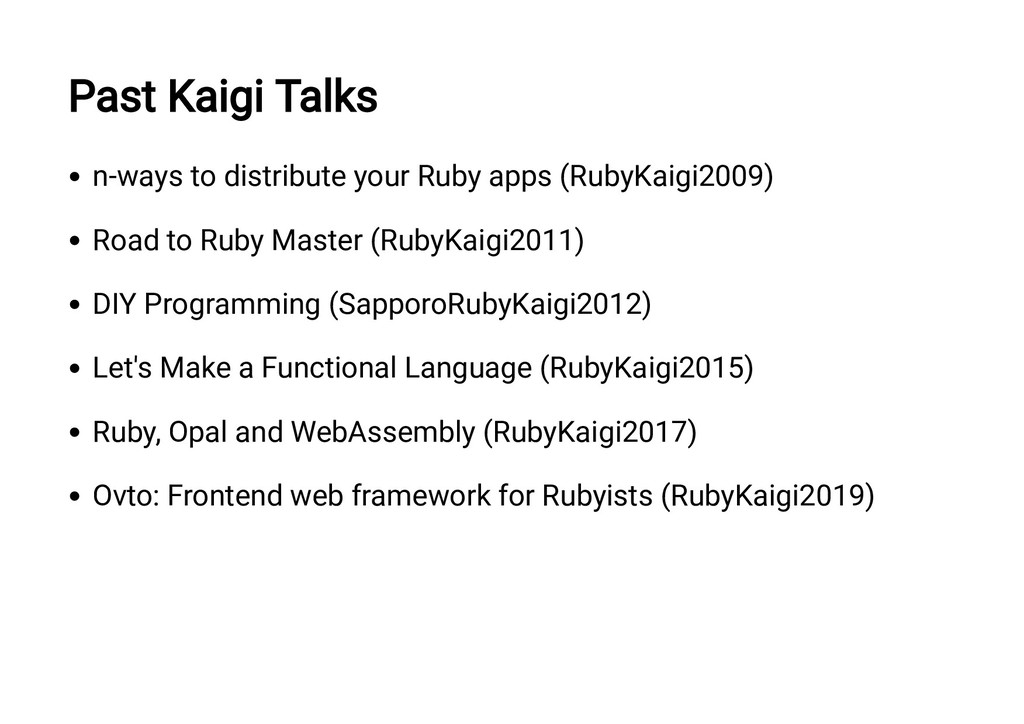 Past Kaigi Talks n-ways to distribute your Ruby...