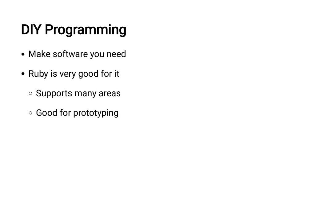 DIY Programming Make software you need Ruby is ...
