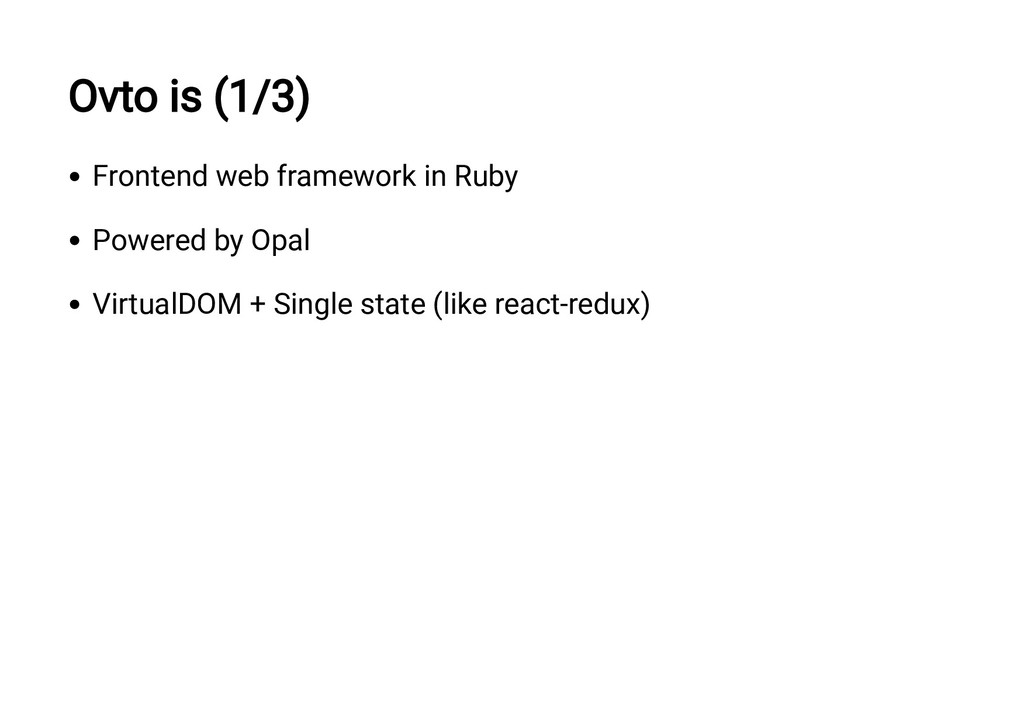 Ovto is (1/3) Frontend web framework in Ruby Po...