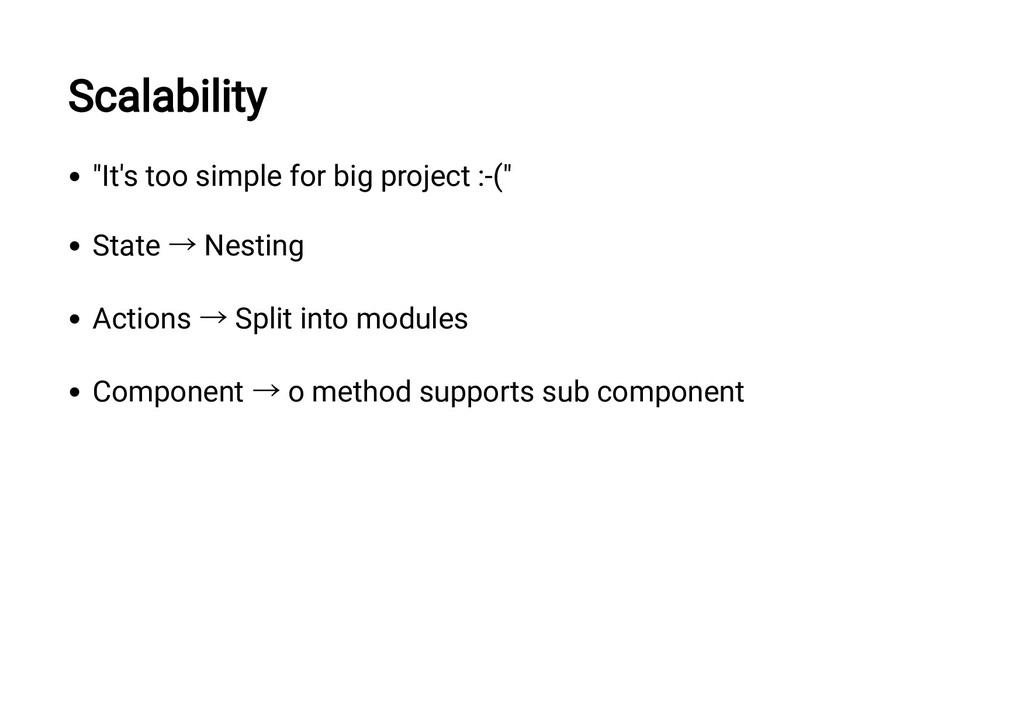 "Scalability ""It's too simple for big project :-..."