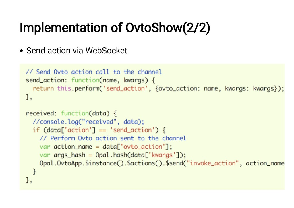 Implementation of OvtoShow(2/2) Send action via...