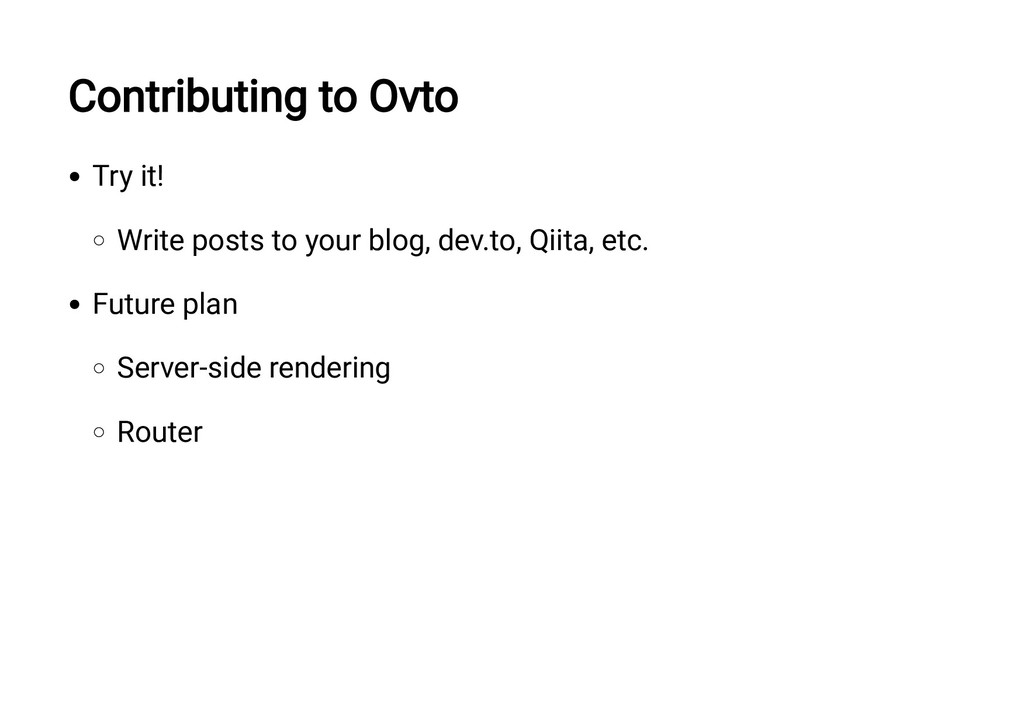 Contributing to Ovto Try it! Write posts to you...