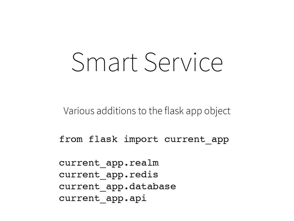 Smart Service Various additions to the flask ap...