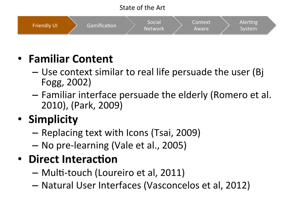 •  Familiar	