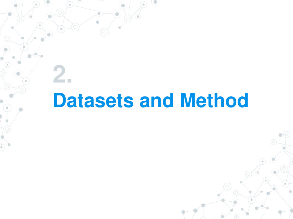 2. Datasets and Method