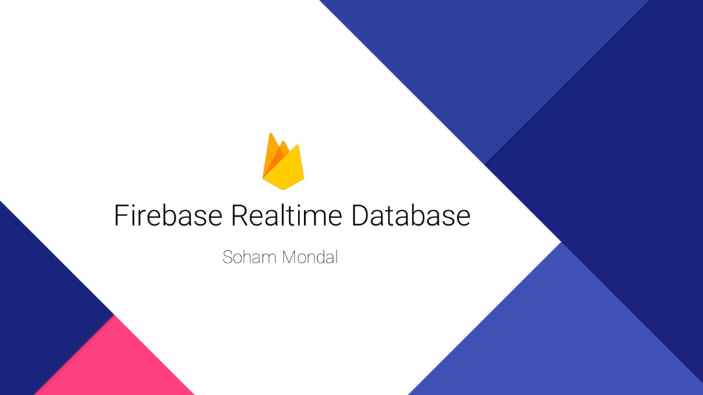 Firebase Realtime Database Soham Mondal