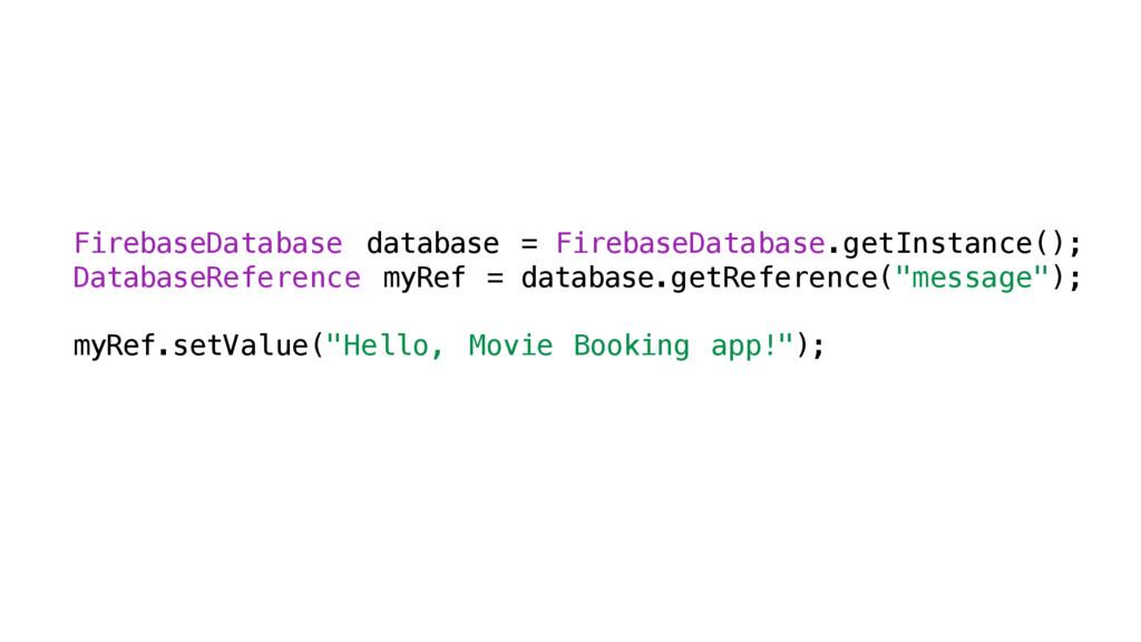 FirebaseDatabase database = FirebaseDatabase.ge...