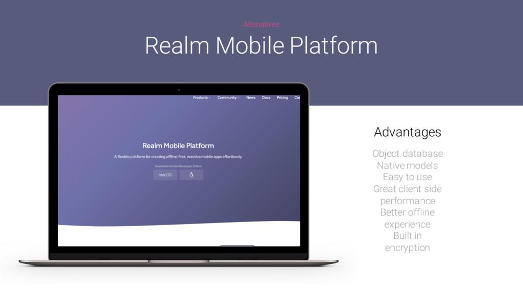 Altenatives Realm Mobile Platform Object databa...