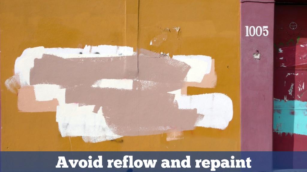 Avoid reflow and repaint