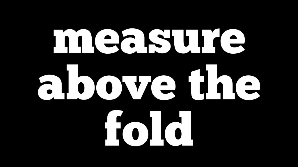 measure above the fold