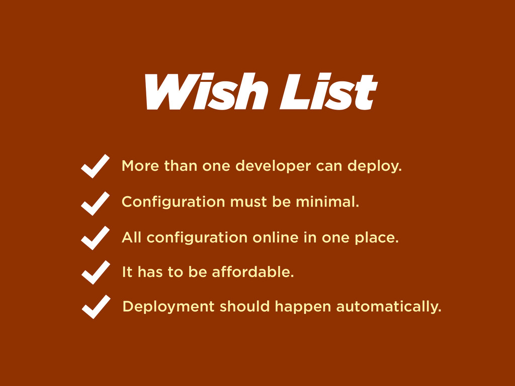 Wish List More than one developer can deploy. C...