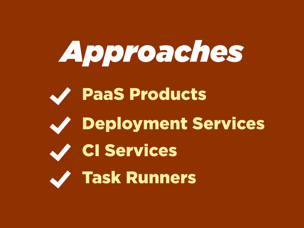 Approaches PaaS Products Deployment Services CI...