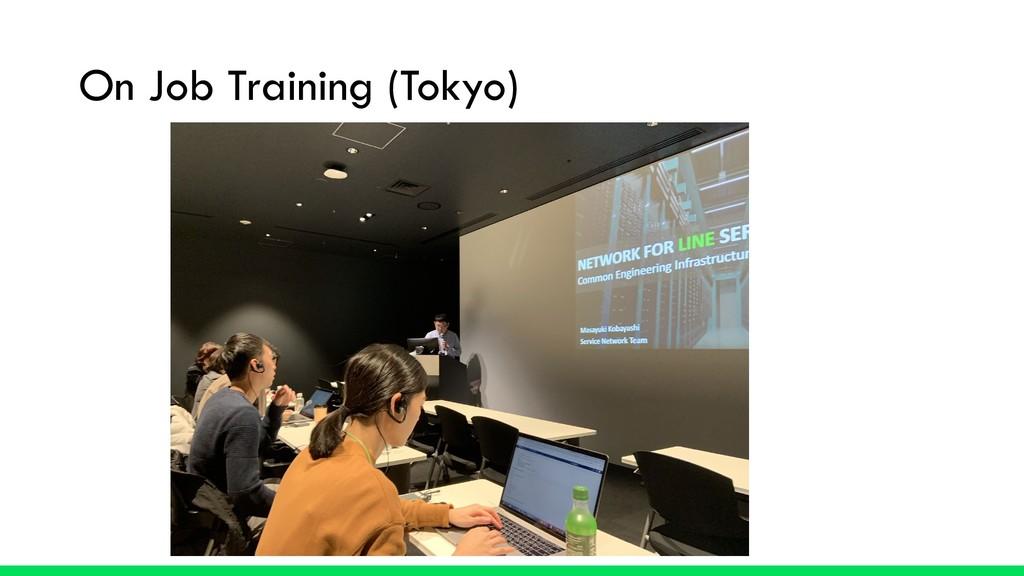 On Job Training (Tokyo)