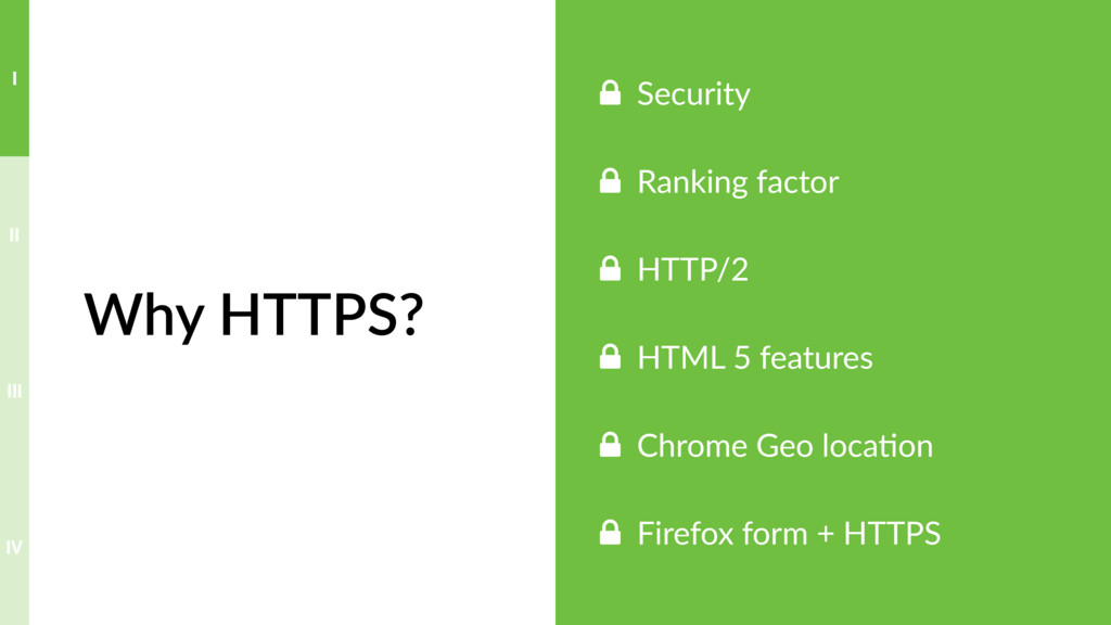 Why HTTPS? ! Security ! Ranking factor ! HTTP/2...