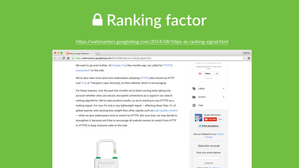 ! Ranking factor hTps:/ /webmasters.googleblog....