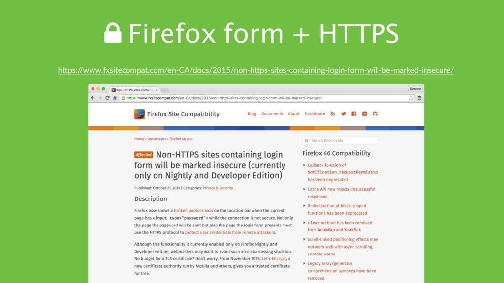 ! Firefox form + HTTPS hTps:/ /www.fxsitecompat...