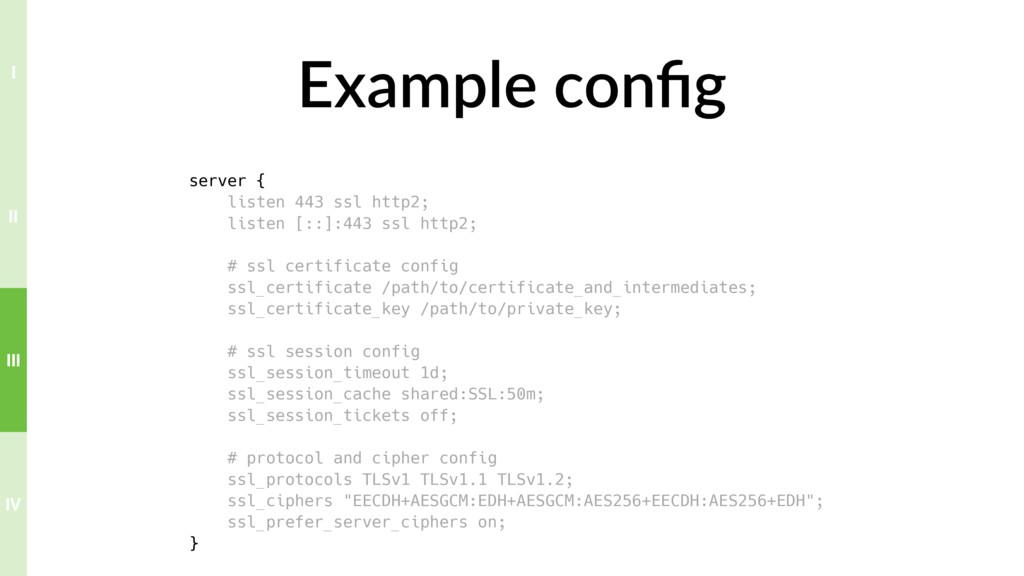 Example config server { listen 443 ssl http2; li...