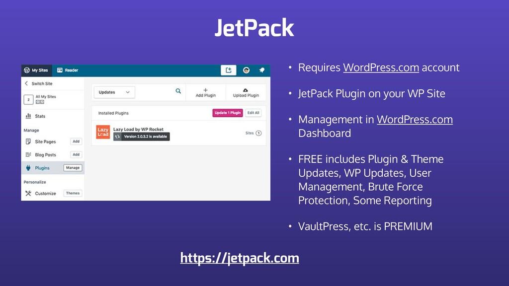JetPack • Requires WordPress.com account • JetP...