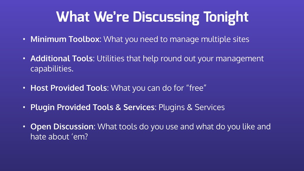What We're Discussing Tonight • Minimum Toolbox...