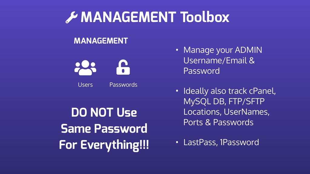 MANAGEMENT Toolbox MANAGEMENT Users Passwords •...